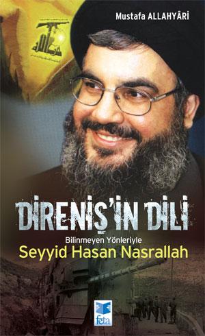 Direnişin Dili Seyyid Hasan Nasrallah Mustafa Allahyari