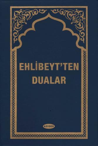 Ehl-i Beyt'ten Dualar (Plastik Cilt) Komisyon (Kevser)