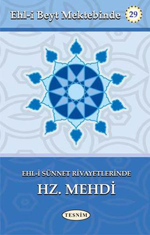 Ehl-i Sünnet Rivayetlerinde Hz. Mehdi (a.f) %16 indirimli Abdurrahim M