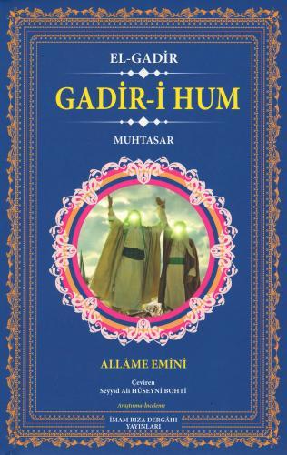 El-Gadir (Gadir-i Hum) Allâme Emînî