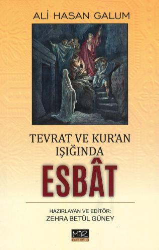 Tevrat ve Kur'an Işığında Esbât Ali Hasan Galum