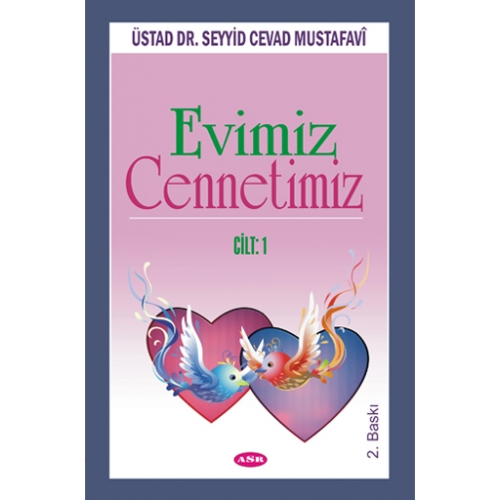 Evimiz Cennetimiz c.1 %23 indirimli Üstad Dr. Seyyid Cevad Mustafavî
