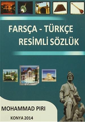 Farsça - Türkçe Resimli Sözlük Mohammad Piri
