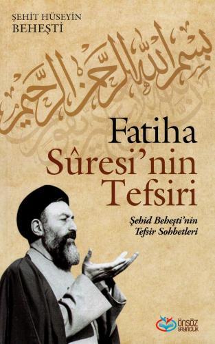 Fatih Suresi'nin Tefsiri %20 indirimli Şehit Hüseyin Beheşti