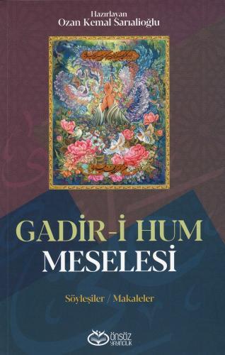 Gadir-i Hum Meselesi %23 indirimli Ozan Kemal Sarıalioğlu