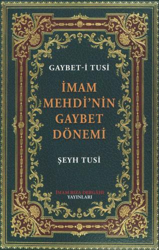 İmam Mehdi'nin Gaybet Dönemi Şeyh Tusi