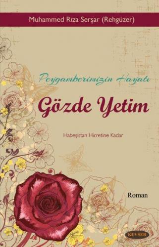 Gözde Yetim %23 indirimli Muhammed Rıza Serşar (Rehgüzer)