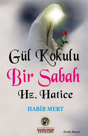 Hz. Hatice %20 indirimli Habib Mert
