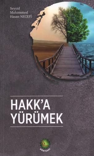 Hakk'a Yürümek %16 indirimli M. Hasan Necefi