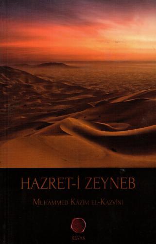 Hazret-i Zeyneb %20 indirimli Muhammed Kâzım el-Kazvinî