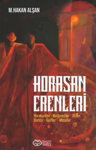 Horasan Erenleri Mehmet Hakan Alşan