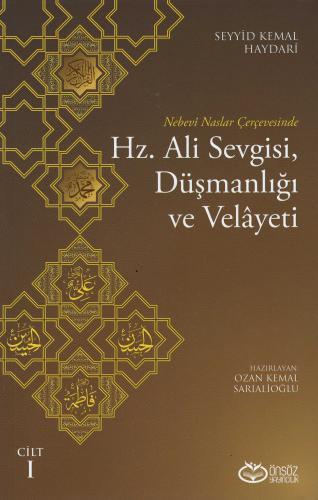 Hz. Ali Sevgisi, Düşmanlığı ve Velâyeti Cilt 1 ve 2 (Takım) Ayetullah