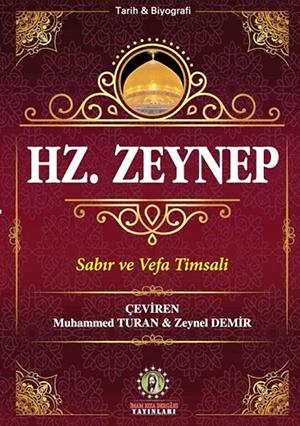 Hz. Zeynep (s.a) Seyyid Kazvini