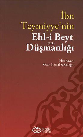 İbn Teymiyye'nin Ehl-i Beyt (a.s) Düşmanlığı %16 indirimli Ozan Kemal