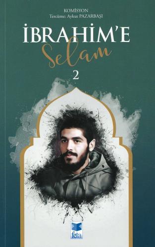İbrahim'e Selam - 2 Komisyon