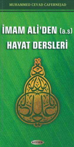 İmam Ali'den (a.s) Hayat Dersleri Muhammed Cevad Cafernejad