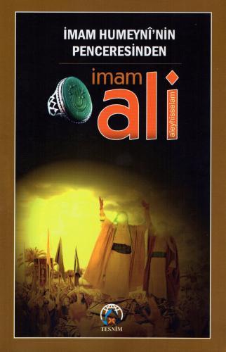 İmam Humeyni'nin Penceresinden İmam Ali (a.s) %20 indirimli İmam Humey