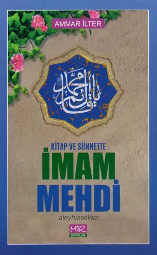Kitap ve Sünnette İmam Mehdi (a.f) %16 indirimli Ammar İlter