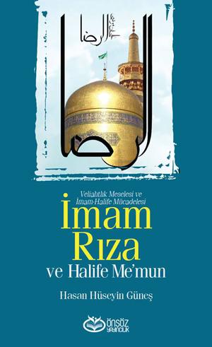 İmam Rıza (a.s) ve Halife Me'mun %23 indirimli Hasan Hüseyin Güneş