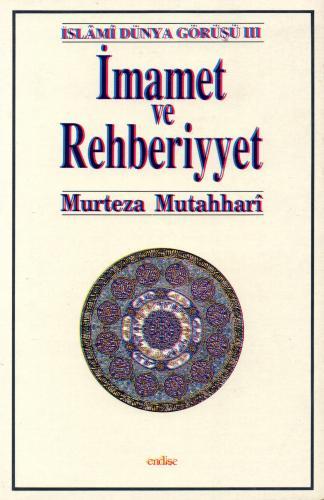 İmamet ve Rehberiyet %50 indirimli Murtaza Mutahhari