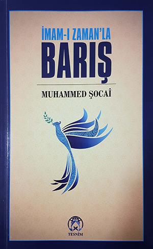 İmam-ı Zaman'la Barış Muhammed Şucâî