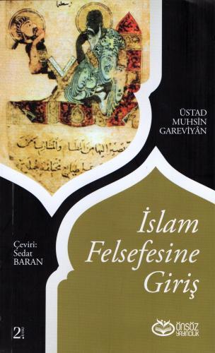 İslam Felsefesine Giriş %16 indirimli Üstad Muhsin Gareviyân