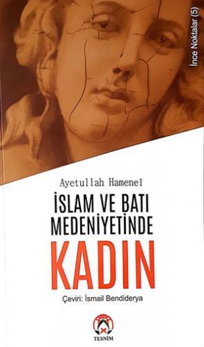 İslam ve Batı Medeniyetinde Kadın %23 indirimli Ayetullah el-Uzma Seyy