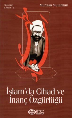 İslam'da Cihad ve İnanç Özgürlüğü %20 indirimli Murtaza Mutahhari