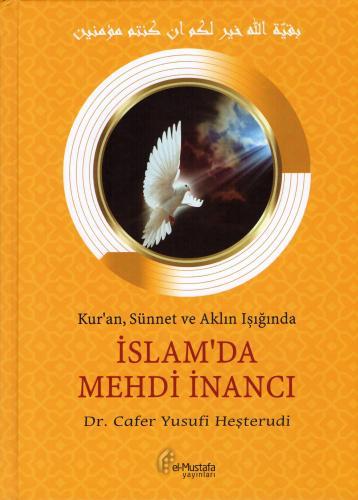 İslam'da Mehdi İnancı Dr. Cafer Yusufî