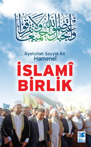 İslamî Birlik %17 indirimli Ayetullah el-Uzma Seyyid Ali Hüseynî Haman