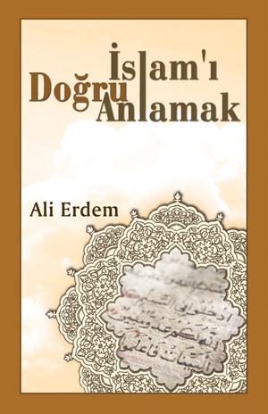 İslam'ı Doğru Anlamak %50 indirimli Ali Erdem