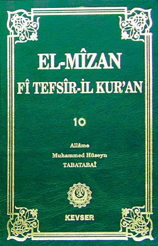 El-Mîzân Fî Tefsîr'il-Kur'ân c.10 %25 indirimli Allame Muhammed Hüseyi