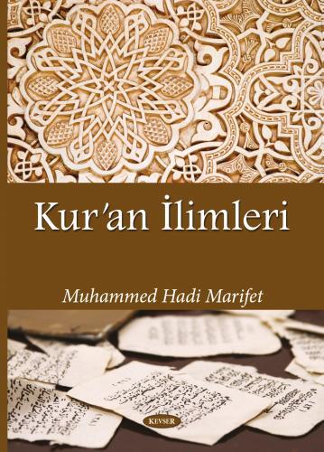 Kur'ân İlimleri %24 indirimli Muhammed Hadi Marifet
