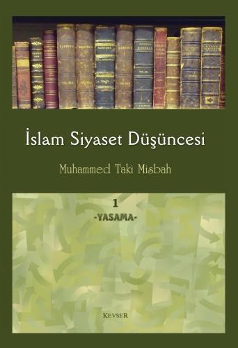 İslam Siyaset Düşüncesi c.1 (Yasama) %24 indirimli Muhammed Taki Misba