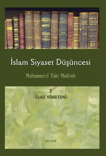 İslam Siyaset Düşüncesi c.2 (Ülke Yönetimi) %24 indirimli Muhammed Tak