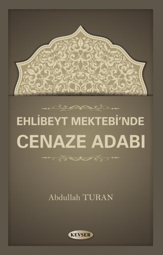 Cenaze Adabı %20 indirimli Abdullah Turan