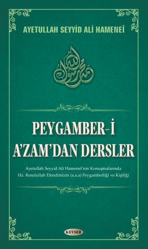 Peygamber-i A'azam'dan Dersler %18 indirimli Ayetullah el-Uzma Seyyid