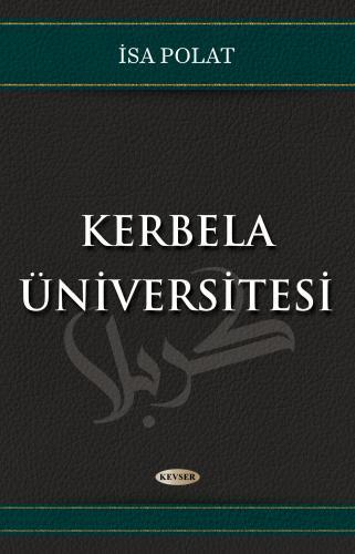 Kerbela Üniversitesi %23 indirimli İsa Polat