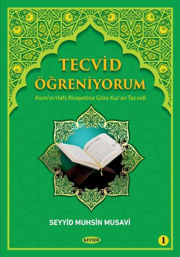 Tecvid Öğreniyorum c.1 Seyyid Muhsin Musavi