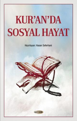 Kur'an'da Sosyal Hayat %18 indirimli Hasan Seferhani