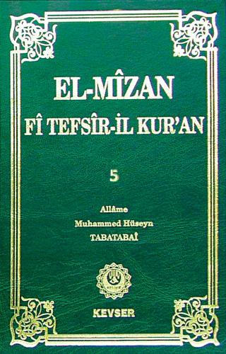 El-Mîzân Fî Tefsîr'il-Kur'ân c.5 %25 indirimli Allame Muhammed Hüseyin