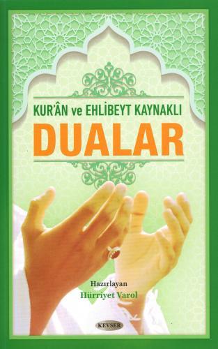 Kur'ân ve Ehl-i Beyt Kaynaklı Dualar (Karton Kapak) %25 indirimli Hürr