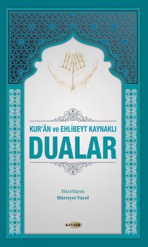 Kur'ân ve Ehl-i Beyt Kaynaklı Dualar (Sıvama Cilt) %28 indirimli Hürri
