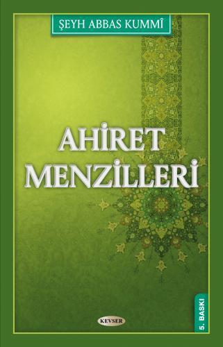 Ahiret Menzilleri %20 indirimli Şeyh Abbas Kummi