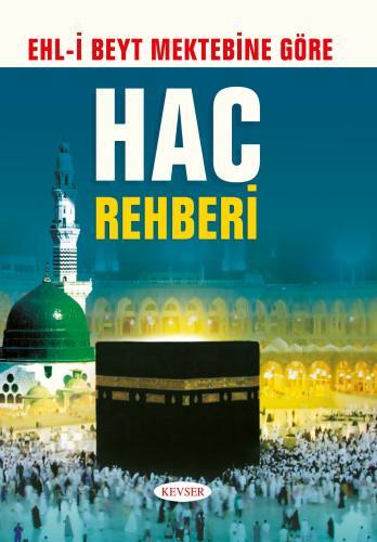 Hac Rehberi %23 indirimli Muhammed Hüseyin Fellahzade