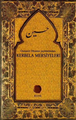Osmanlı Dönemi Şeyhlerinden Kerbela Mersiyeleri %18 indirimli Kahraman