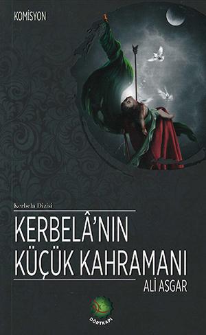Kerbalâ'nın Küçük Kahramanı - Ali Asgar %20 indirimli Komisyon