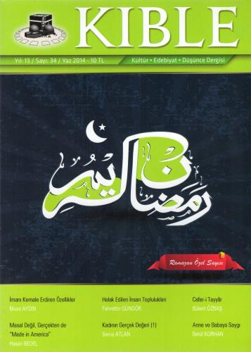 Kıble Dergisi - Sayı 34 (Ramazan Özel Sayısı) Komisyon (Kıble Dergisi)