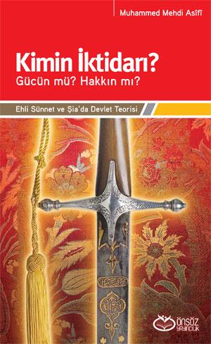 Kimin İktidarı? Muhammed Mehdi Asifî