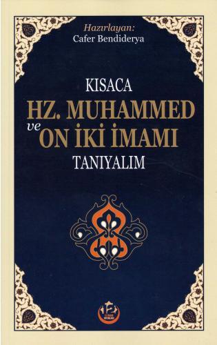 Kısaca Hz. Muhammed ve On İki İmamı Tanıyalım %16 indirimli Cafer Bend